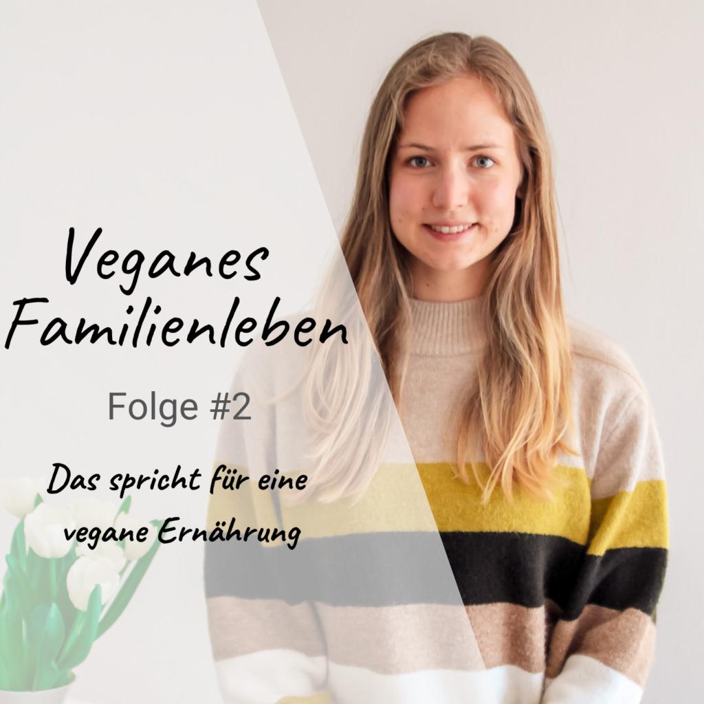 Das spricht für eine vegane Ernährung